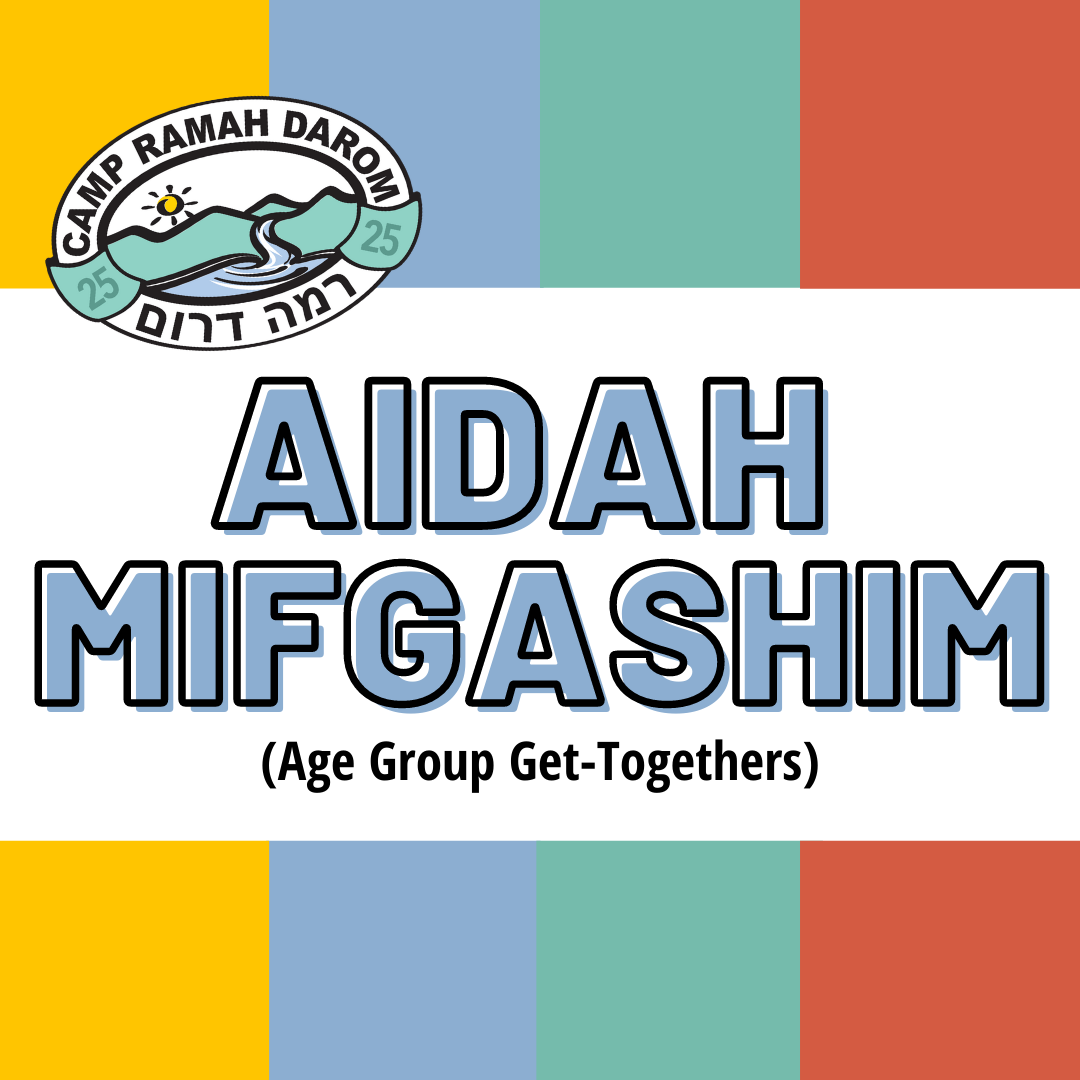 Aidah Mifgashim: Age Group Get-Togethers